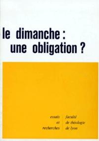 Faculté de Théologie de Lyon - Le Dimanche, une obligation ?.