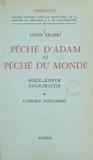 Faculté de Théologie S. J. de et Louis Ligier - Péché d'Adam et péché du monde, Bible, Kippur, Eucharistie (1) - L'Ancien Testament.
