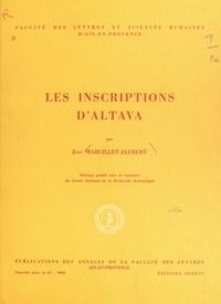 Faculté des lettres d'Aix-en-P et Jean Marcillet-Jaubert - Les inscriptions d'Altava.