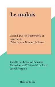 Faculté des Lettres et Science et Joseph Verguin - Le malais - Essai d'analyse fonctionnelle et structurale. Thèse pour le Doctorat ès lettres.