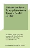 Faculté des Lettres et Science et El-Saïd Atia Abul Naga - Positions des thèses de 3e cycle soutenues devant la Faculté en 1966.