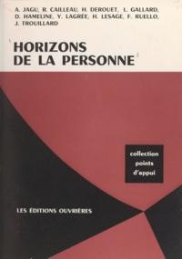 Faculté libre des Lettres et S et R. Cailleau - Horizons de la personne.