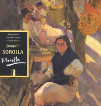 Facundo Tomas et Felipe V. Garín - Joaquim Sorolla - Avec supplément texte en français.