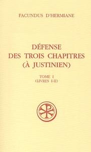 Défense des trois chapitres (à Justinien). Tome 1 (Livres I-II).pdf