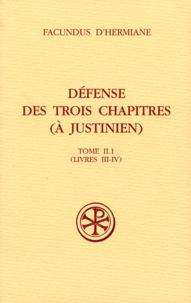 Accentsonline.fr Défense des trois chapitres (à Justinien) - Tome II.1 (Livres III-IV) Image