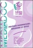 Isabelle Fructus - Médiadoc Mars 2004 : Politique documentaire : réflexions et outils.
