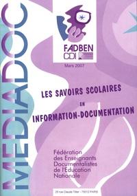 Françoise Albertini - Médiadoc Mars 2007 : Les savoirs scolaires en information-documentation - 7 notions organisatrices.