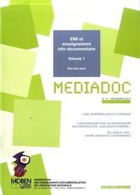 FADBEN - Médiadoc N°11, Décembre 2013 : EMI et enseignement info-documentaire - Volume 1 : Etat des lieux.
