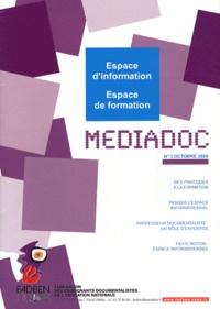 FADBEN - Médiadoc N° 3, Octobre 2009 : Espace d'information, espace de formation.