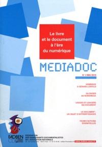 FADBEN - Médiadoc N° 4, Mai 2010 : Le livre et le document à l'ère du numérique.
