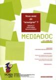 "FADBEN - Médiadoc N° 6, Avril 2011 : Vous avez dit ""enseigner"" ? - Volume 2, Information-documentation."