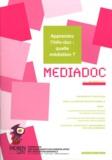 FADBEN - Médiadoc N° 7, Décembre 2011 : Apprendre l'info-doc : quelle médiation ?.