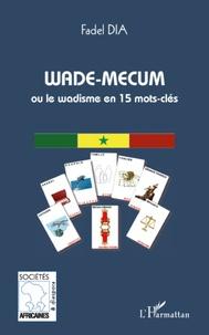 Histoiresdenlire.be Wade-mecum ou le wadisme en 15 mots-clés Image