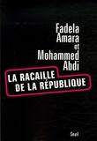 Fadela Amara et Mohamed Abdi - La racaille de la République.