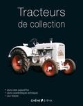 Fadéla Benabadji et Claude Bohère - Tracteurs de collection.