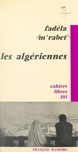 Fadéla M'Rabet - Les Algériennes.