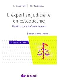Fadi Dahdouh et Raoul Carbonaro - L'expertise judiciaire en ostéopathie - Chemin vers une profession de santé.
