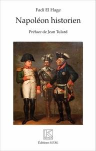 Fadi El Hage - Napoléon historien.
