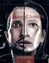 Fadi Zaghmout - L'épouse d'Amman.