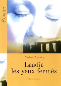 Fadiey Lovsky - Laadia les yeux fermés.