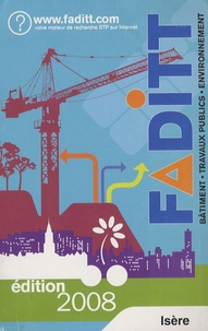 FADITT - FADITT bâtiment travaux publics environnement - Isère.