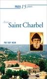 Fady Noun - Prier 15 jours avec Saint Charbel.