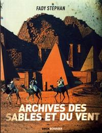 Fady Stéphan - Archives des sables et du vent.