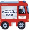 Fahr mit im Feuerwehrauto!.
