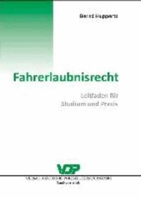 Fahrerlaubnisrecht - Leitfaden für Studium und Praxis.