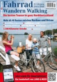 FAHRRAD WANDERN WALKING 2013/2014 - Die besten Touren in Norddeutschland.