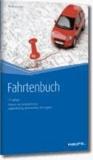 Fahrtenbuch. - Fahrten - und Kostenerfassung, Bußgeldkatalog, Kostenrechner, Kfz-Angaben.
