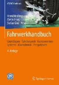Fahrwerkhandbuch - Grundlagen · Fahrdynamik · Komponenten · Systeme · Mechatronik · Perspektiven.