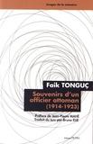 Faik Tonguç - Souvenirs d'un officier ottoman (1914-1923).