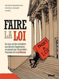 Hélène Bekmezian - Faire la loi.