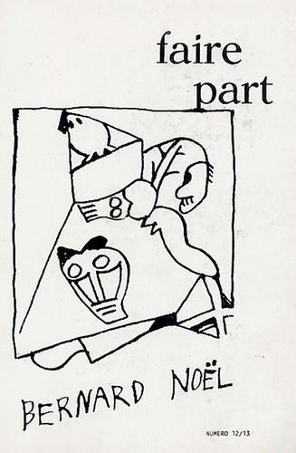 Robert Duncan - Faire part N° 12-13 : Bernard Noël.