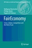 FairEconomy - Crises, Culture, Competition and the Role of Law.