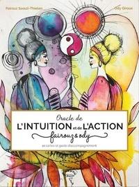 Fairouz Salouli-Thielen et Ody Giroux - Oracle de l'intuition et de l'action.