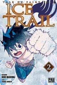 Yusuke Shirato - Fairy Tail - Ice Trail T02.