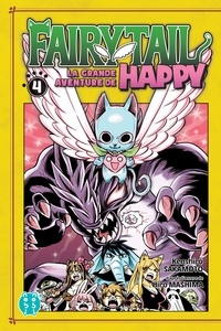 Télécharger des livres google mac Fairy Tail - La grande aventure de Happy T04