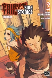 Kyôta Shibano - Fairy Tail - Side Stories T02 - Road Knight.