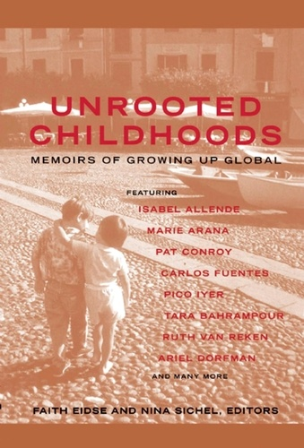 Unrooted Childhoods. Memoirs of Growing Up Global