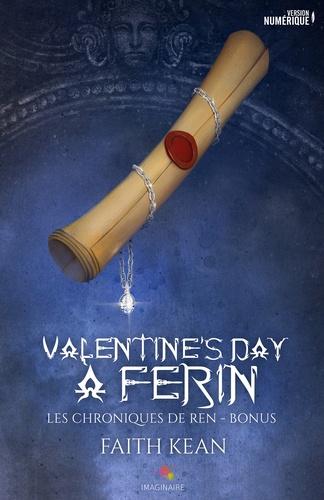 Les chroniques de Ren Bonus Valentine's day à Ferin. Et La garde