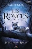 Faith Kean - Les ronces  : .