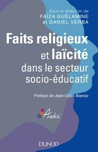 Faïza Guélamine - Faits religieux et laïcité dans le secteur socio-éducatif.