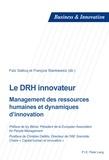 Faïz Gallouj et François Stankiewicz - Le DRH innovateur - Management des ressources humaines et dynamiques d'innovation.