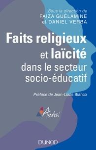 Faïza Guélamine et Daniel Verba - Faits religieux et laïcité dans le secteur socio-éducatif.
