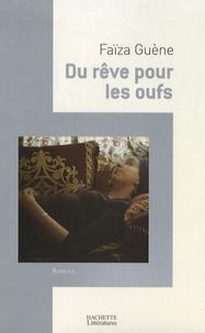 Faïza Guène - Du rêve pour les oufs.