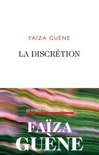 Faïza Guène - La discrétion.