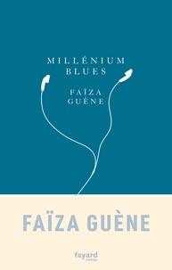 Livre gratuit à télécharger pour kindle Millenium blues par Faïza Guène 9782213681245 in French