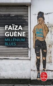 Faïza Guène - Millenium blues.